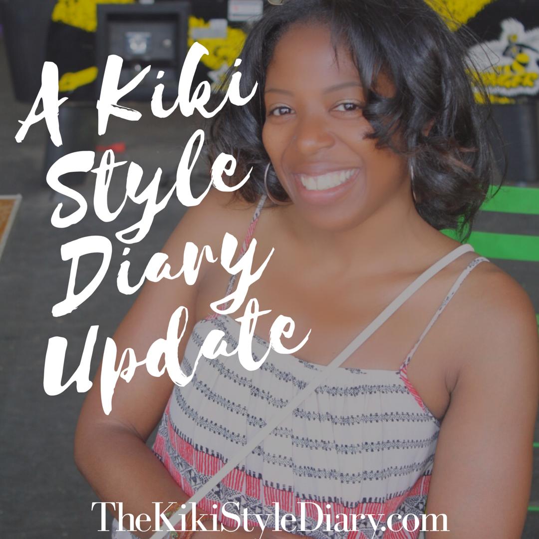 A Kiki Style Diary Update
