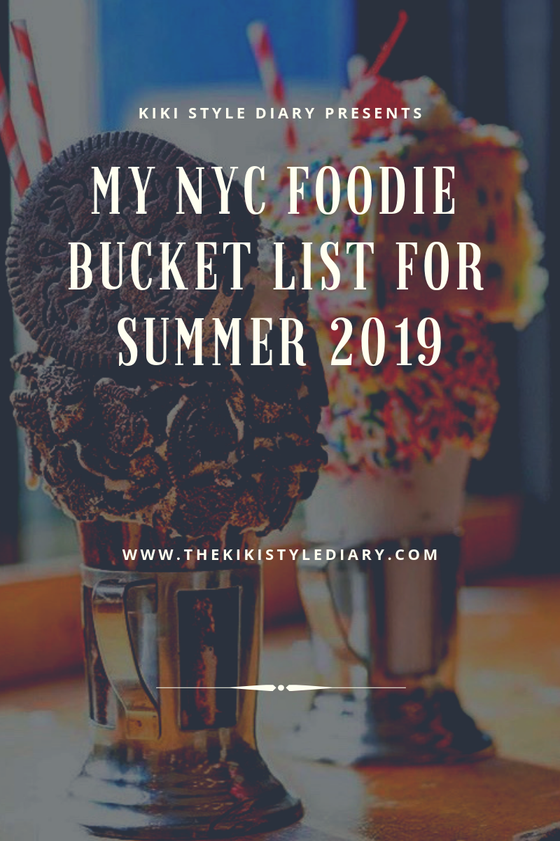 My NYC Foodie Bucket List For Summer 2019.PNG